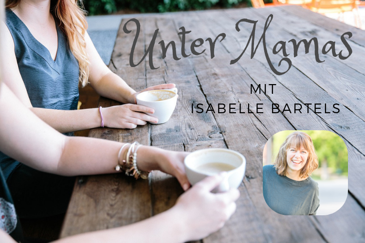 Unter Mamas – Isabelle Bartels